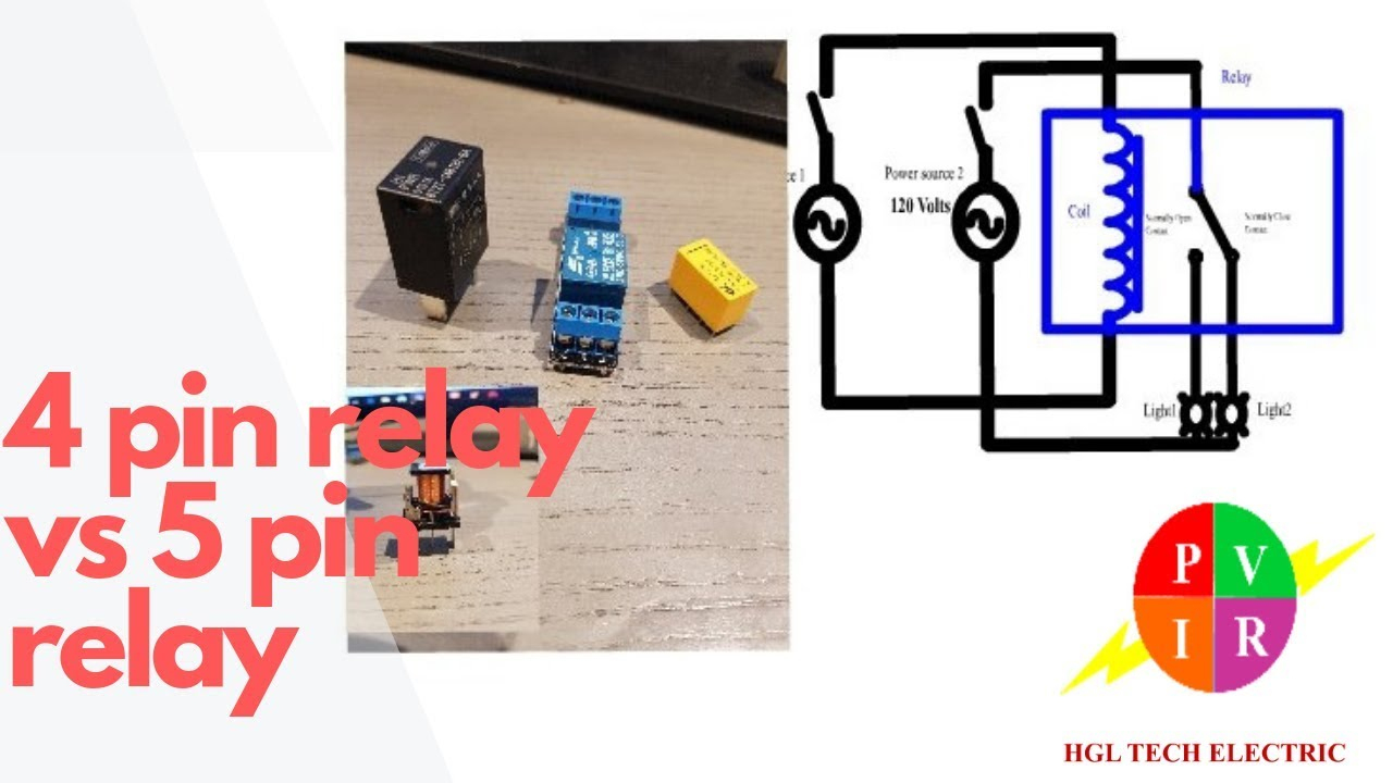 4 Pin Relay Vs 5 Pin Relay. 4 Pin Relay And 5 Pin Relay Wiring - 4 Pin Wiring Diagram