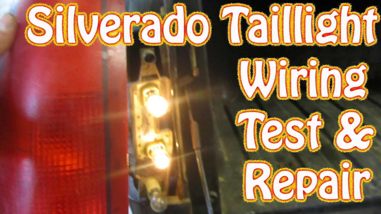 Diy Chevy Silverado Gmc Sierra Taillight Repair How To Test And - Tail Light Wiring Diagram Chevy