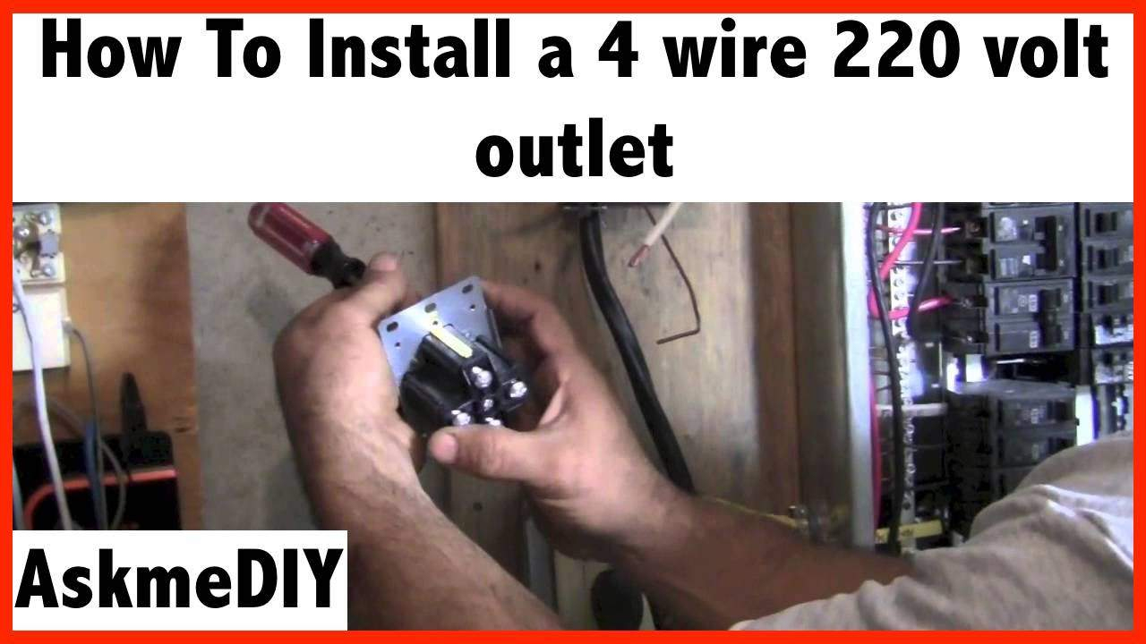 How To Install A 220 Volt 4 Wire Outlet - Askmediy - 4 Wire 220 Volt Wiring Diagram