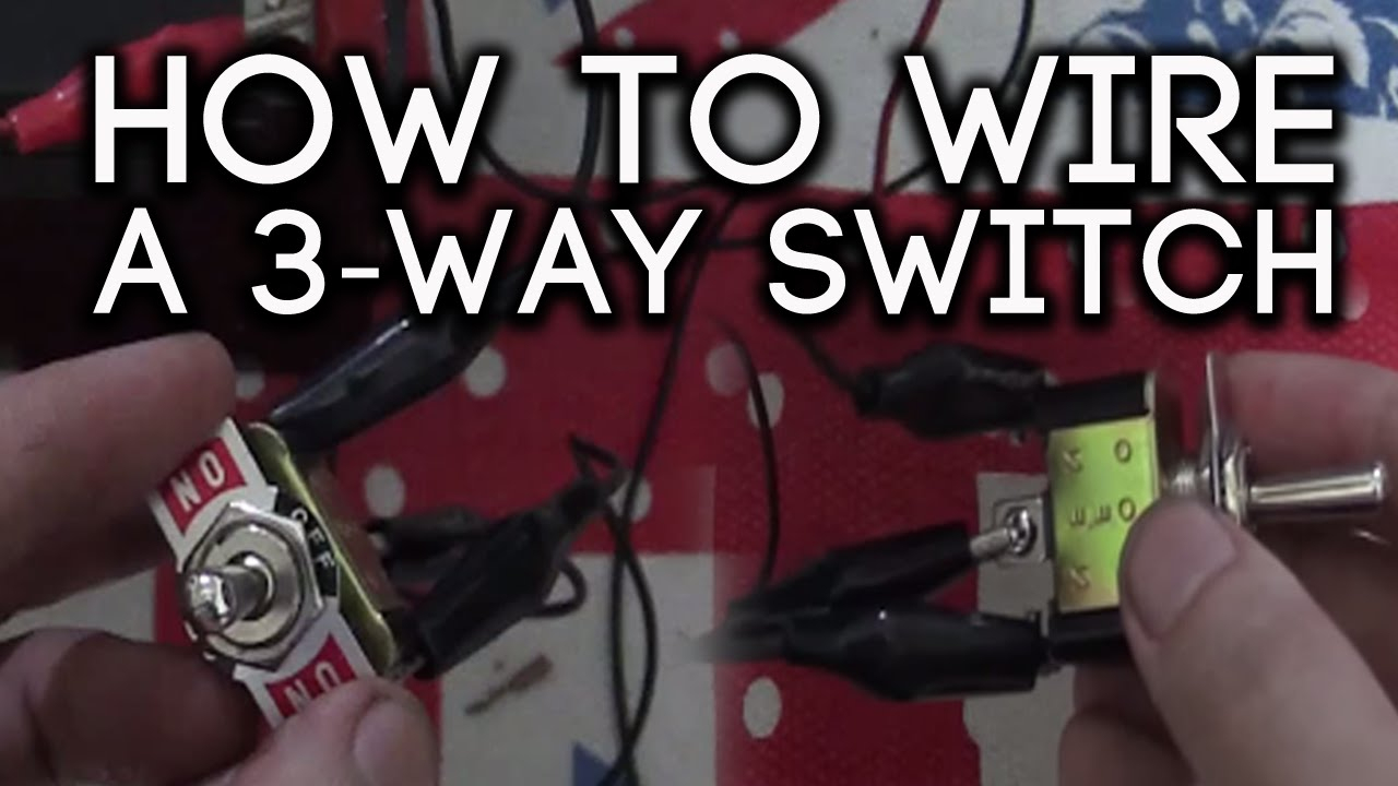 How To Wire A 3-Way Switch - Youtube - 12 Volt 3 Way Switch Wiring Diagram