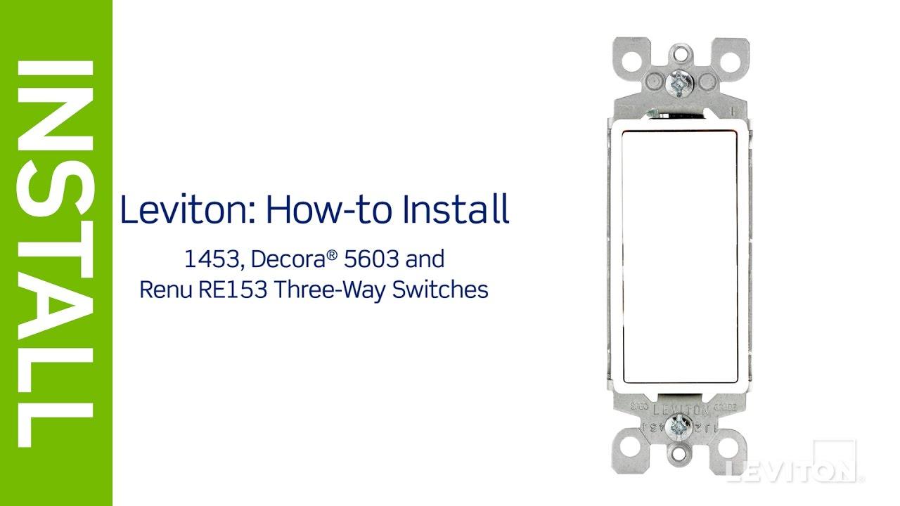Leviton Presents: How To Install A Three-Way Switch - Youtube - Leviton Decora 3 Way Switch Wiring Diagram 5603