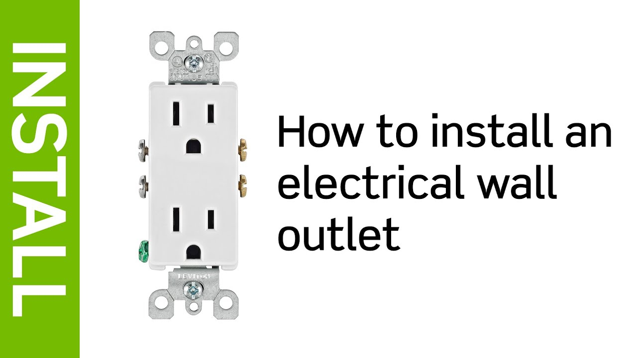 Leviton Presents: How To Install An Electrical Wall Outlet - Youtube - 30 Amp 250 Volt Plug Wiring Diagram